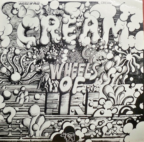 cream-wheels-of-fire